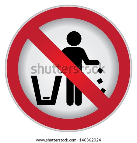 Circle Prohibited Sign For No Littering, Please Use A Trash Can or Please Keep Area Clean Concept Present By No Littering Sign Isolated on White Background - stock photo