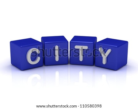 CITY word on blue cubes on an isolated white background