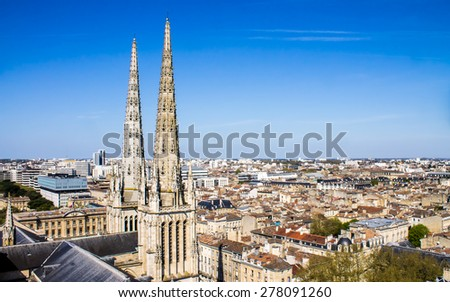 cityscape of Bordeaux, France,  with the tower of the St. Andrew's Cathedral - stock photo