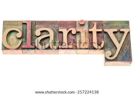 clarity word - isolated text in letterpress wood type blocks - stock photo