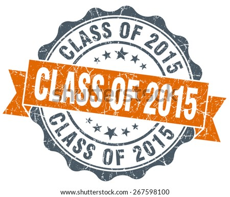 class of 2015 orange vintage seal isolated on white - stock photo