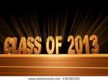 class of 2013 text - - 3d golden letters over pedestal, graduate education concept - stock photo