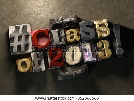 Class Reunion 2013 title on wooden ink splattered printing blocks. Grungy typography on a concrete background. Education themed title for reuniting old school friends and class mates - stock photo