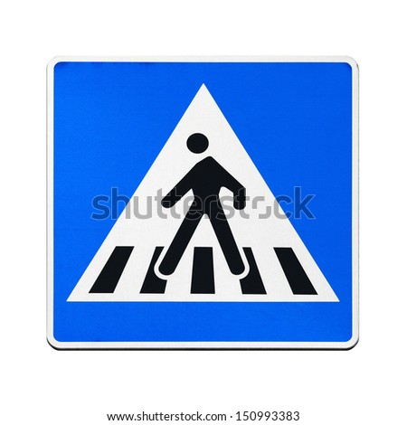 Classical European blue square pedestrian crossing sign isolated on white