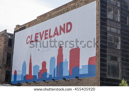 Cleveland billbord on building / Cleveland Billboard on Building at Republican National Convention / Cleveland OH, USA - July 18, 2016: - stock photo