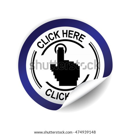 Click here blue sticker, button, label and sign.