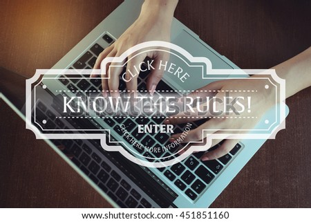 Click Here: Know The Rules! - Enter Click Here More Information - stock photo