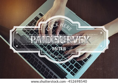 Click Here: Paid Survey  - Enter Click Here More Information - stock photo
