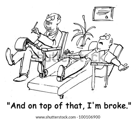"Client is telling therapist all of his woes then says, ""And on top of that, I'm broke"". - stock photo"