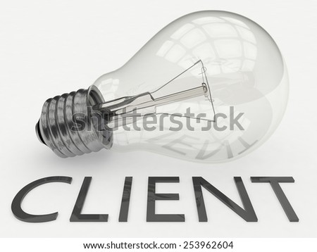 Client - lightbulb on white background with text under it. 3d render illustration. - stock photo