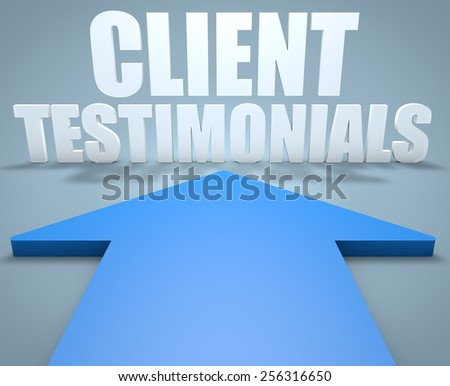 Client Testimonials - 3d render concept of blue arrow pointing to text. - stock photo