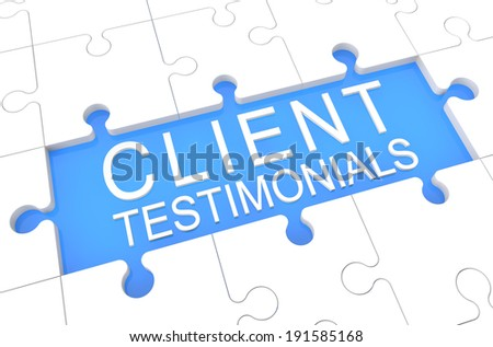 Client Testimonials - puzzle 3d render illustration with word on blue background - stock photo