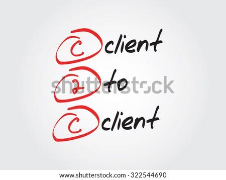 Client To Client (c2c), business concept acronym - stock photo