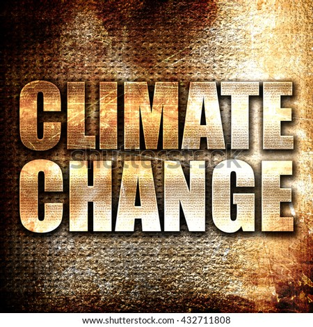 climate change, 3D rendering, metal text on rust background - stock photo