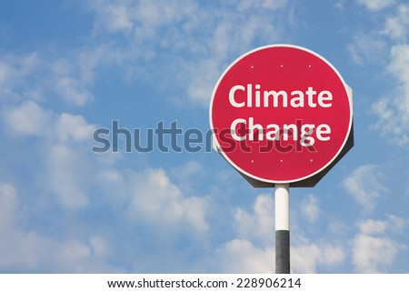 Climate Change Sign - stock photo