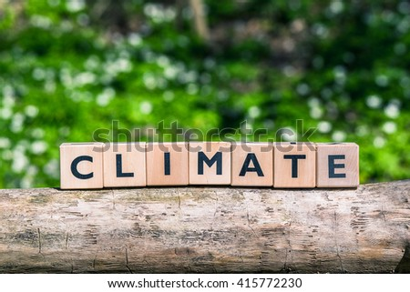 Climate message in a forest in the spring - stock photo