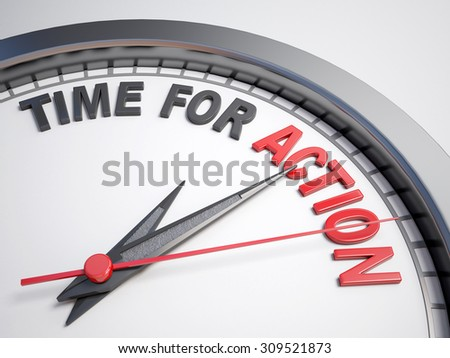 Clock with words time for action on its face