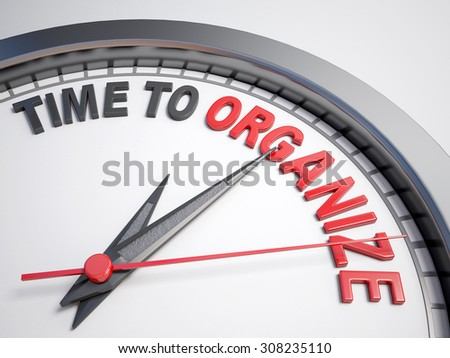 Clock with words time to organize on its face