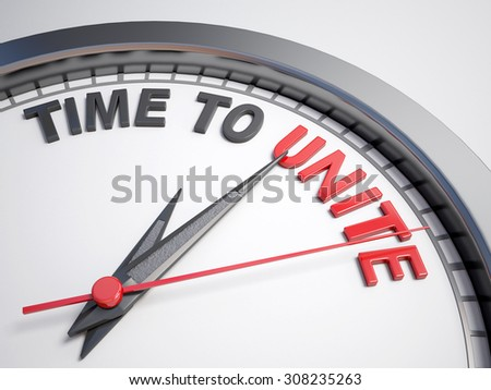 Clock with words time to unite on its face