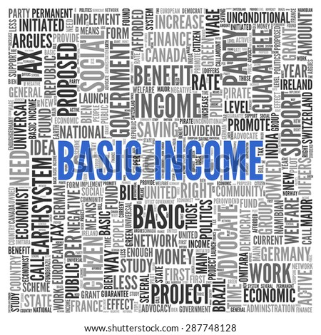 Close up BASIC INCOME Text at the Center of Word Tag Cloud on White Background.
