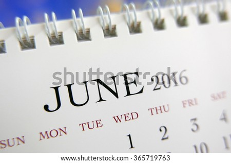 Close up calendar of June 2016
