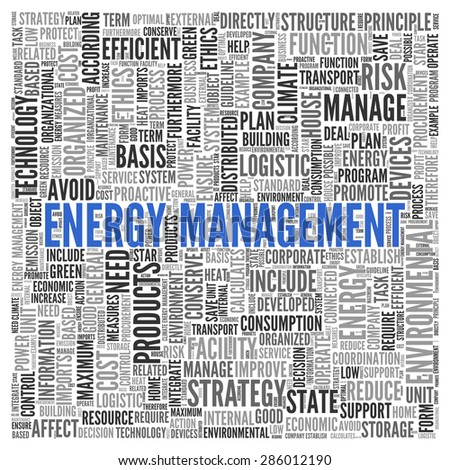 Close up ENERGY MANAGEMENT Text at the Center of Word Tag Cloud on White Background.