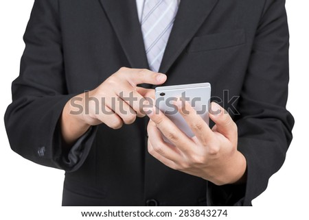 close up of a businessman using mobile smart phone with clipping path isolated on white background