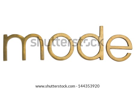"Close-up of a word ""mode"" - stock photo"