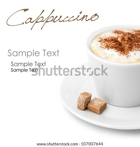 Close-up of Cup of Coffee with Milk Foam, Cinnamon and Lump Sugar on Plate. Isolated on a White background. (easy removable text)