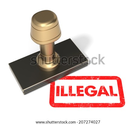 "Close up of rubber stamp ""Illegal"" on isolated white background."