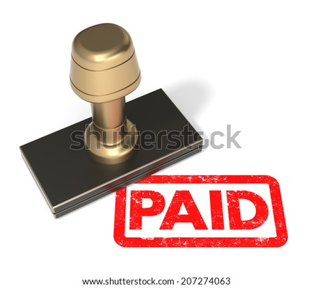 "Close up of rubber stamp ""Paid"" on isolated white background."