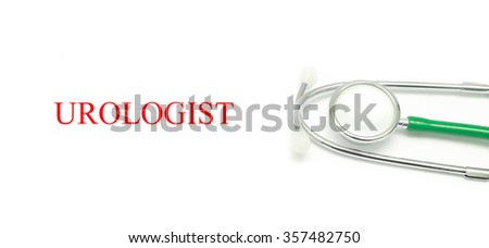 Close up Stethoscope and words Urologist over white background - stock photo