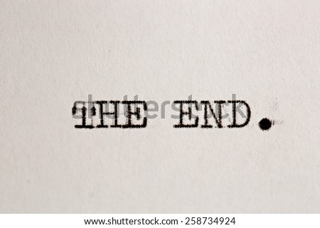 Close up view - The end - written on an old typewriter - stock photo
