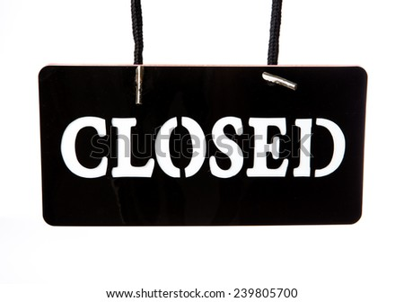 closed signboard on white background - stock photo
