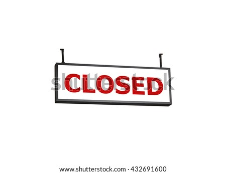 Closed signboard on white background, stock photo