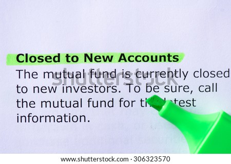 Closed to New Accounts  words highlighted on the white background