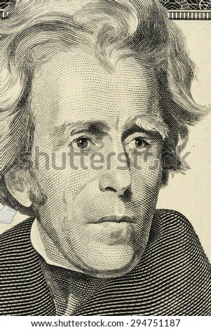 closeup Andrew Jackson face on the US $20 dollar bill.