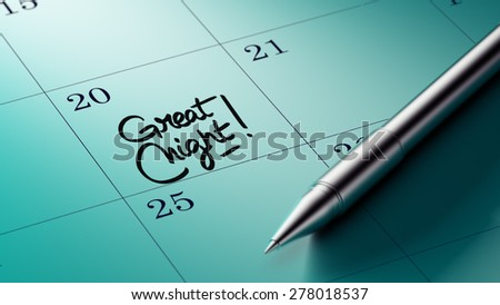 Closeup of a personal agenda setting an important date written with pen. The words Great Night written on a white notebook to remind you an important appointment.