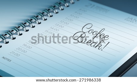 Closeup of a personal calendar setting an important date representing a time schedule. The words Coffee Break written on a white notebook to remind you an important appointment.