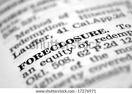 Closeup Of Foreclosure Definition In Dictionary