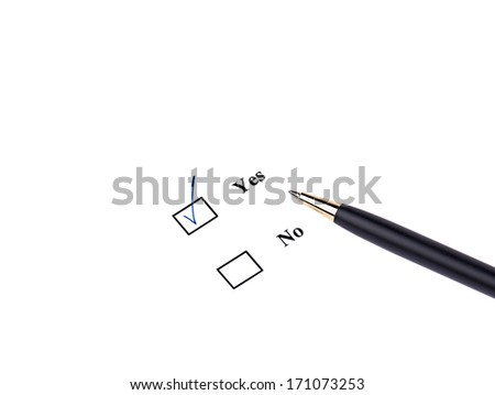 Closeup of pen and yes-option on white background