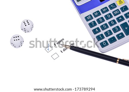 Closeup of pen, 'I agree'-option, dice and calculator on white background - stock photo