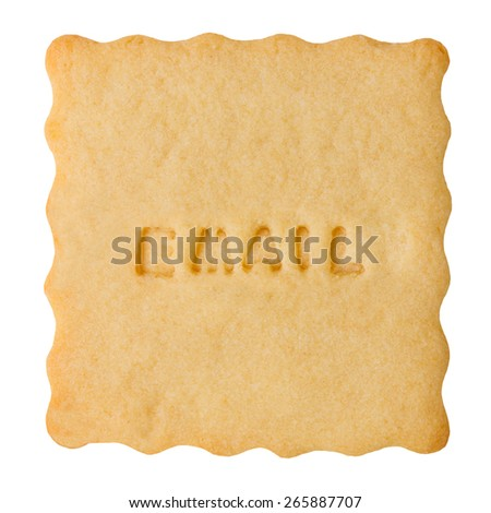 Closeup of shortcake biscuit with EMAIL sign isolated on white background. Email concept