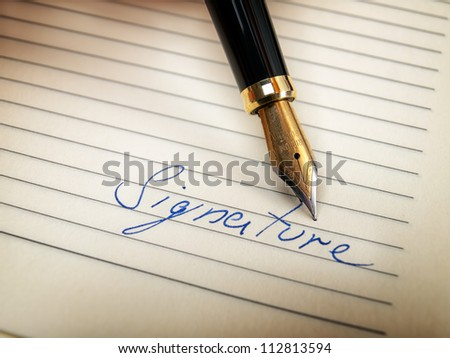 Closeup of signature word and fountain pen in retro style, - stock photo