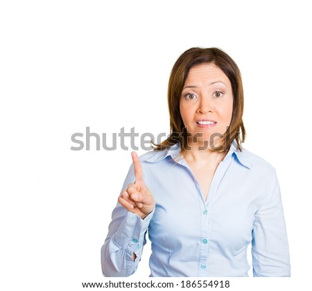 Closeup portrait mature, unhappy, serious woman with bad attitude raising finger up, saying oh no you didnt dot hat, isolated white background. Negative emotions, facial expressions, feelings - stock photo