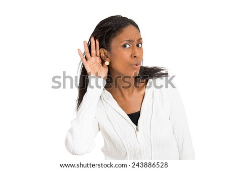 Closeup portrait nosy surprised woman hand to ear trying to secretly listen in on gossip interesting story news worried what she hears privacy violation isolated white background. Face expression - stock photo