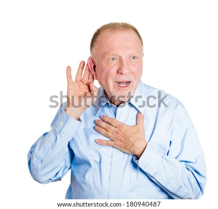 Closeup portrait of senior mature, nosy, shocked man hand to ear trying to secretly listen in on juicy gossip, conversation, news, and happy what he hears, privacy violation, isolated white background