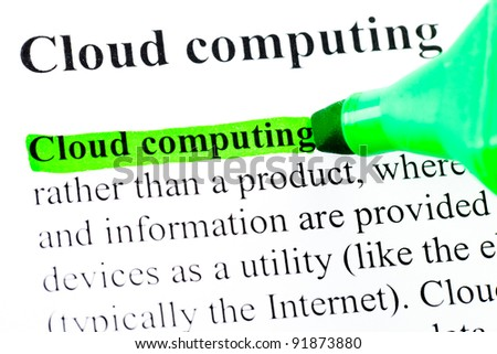 Cloud computing definition highlighted by green marker