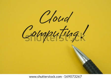 Cloud Computing note with pen on yellow background