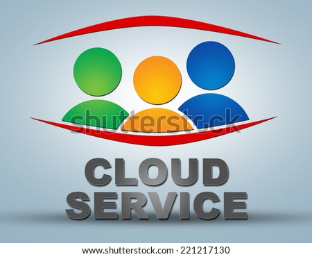 Cloud Service text illustration concept on grey background with group of people icons - stock photo